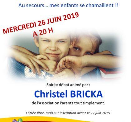 Conférence avec Christel Bricka : Au secours, mes enfants se chamaillent !