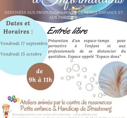 """Matinée d'informations avec le Centre de Ressources petite Enfance et Handicap de Strasbourg. Autour des """"Espaces doux"""""""