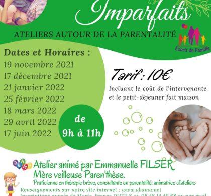 """Nouveau : A partir du 19 novembre : les vendredis des """"Parents Imparfaits"""""""